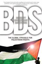 Boycott, Divestment, Sanctions - The Global Struggle for Palestinian Rights