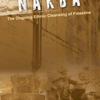 Nakba  The Ongoing Ethnic Cleansing of Palestine